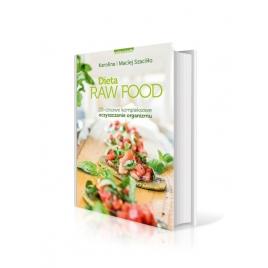 Dieta Rau Food. 20 dniowe kompleksowe oczyszczanie organizmu (Karolina i Maciej Szaciłło)