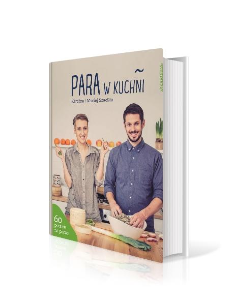 """""""Para w kuchni"""" Karolina i Maciej Szaciłło"""