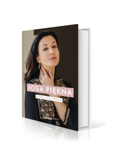 """""""Joga piękna"""" - Marta Kucińska"""